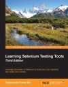 Learning Selenium Testing Tools - Third Edition