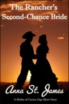 The Ranchers Second-Chance Bride