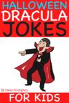Halloween Dracula Jokes For Kids