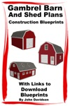 Gambrel Barn And Shed Plans Construction Blueprints