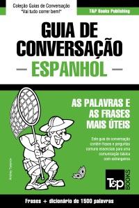 Guia de Conversação Português-Espanhol e dicionário conciso 1500 palavras Book Cover