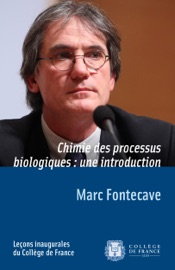 Chimie des processus biologiques: une introduction - Marc Fontecave