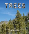 Trees A Compare And Contrast Book