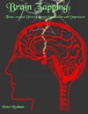 Brain Zapping Trans-crainial Direct Current Stimulation And Depression
