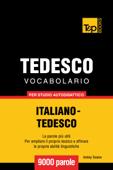 Vocabolario Italiano-Tedesco per studio autodidattico: 9000 parole Book Cover