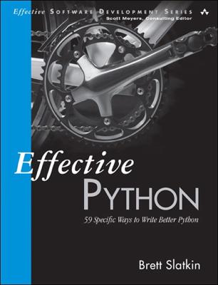 Effective Python - Brett Slatkin book