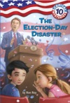 Capital Mysteries 10 The Election-Day Disaster