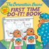 The Berenstain Bears First Time Do-It Book