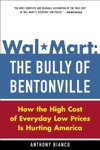 Wal-Mart The Bully Of Bentonville