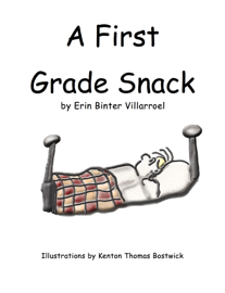 First Grade Snack