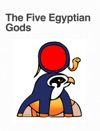 The Five Egyptian Gods