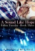 A Sound Like Hope (Fallen Tuesday Book Three) (A Brothers of Rock Novel)