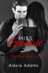Miss Guided A Guide To Love Novella