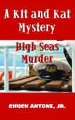 High Sea Murder: A Kit and Kat Mystery 2