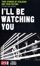 I'll Be Watching You