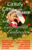 Candy Cane Kisses And Enchanted Embraces