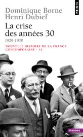 La Crise des années 30 (1929-1938)