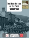 The Main Battles Of The First World War