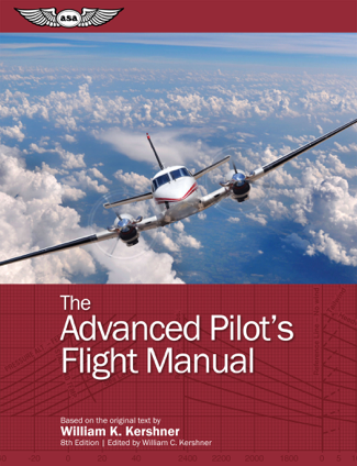 The Advanced Pilot's Flight Manual - William K. Kershner