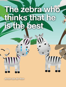 The Zebra Who Thinks That He Is the Best Book Review