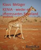 KENIA - wieder ein interessantes Reiseland