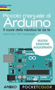 Piccolo manuale di Arduino da Matteo Tettamanzi