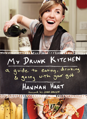 My Drunk Kitchen - Hannah Hart book