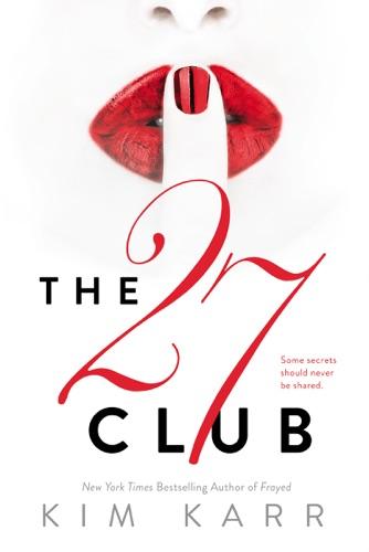 Kim Karr - The 27 Club