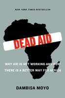 Dambisa Moyo - Dead Aid artwork