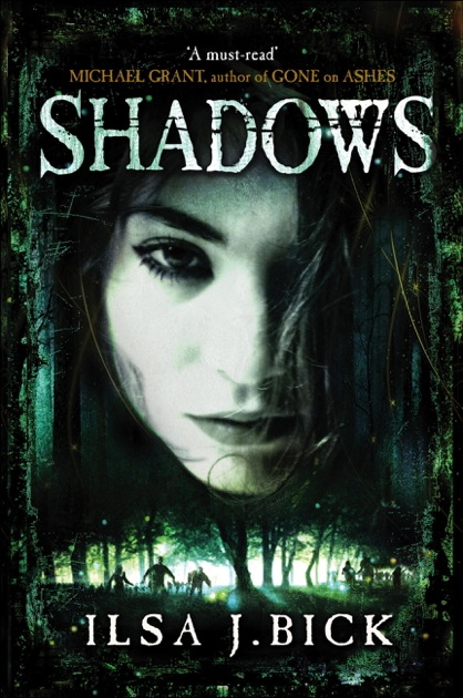 The Ashes Trilogy Shadows By Ilsa J Bick On Apple Books