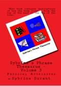 Sybrina's Phrase Thesaurus: Volume 3 - Physical Attributes