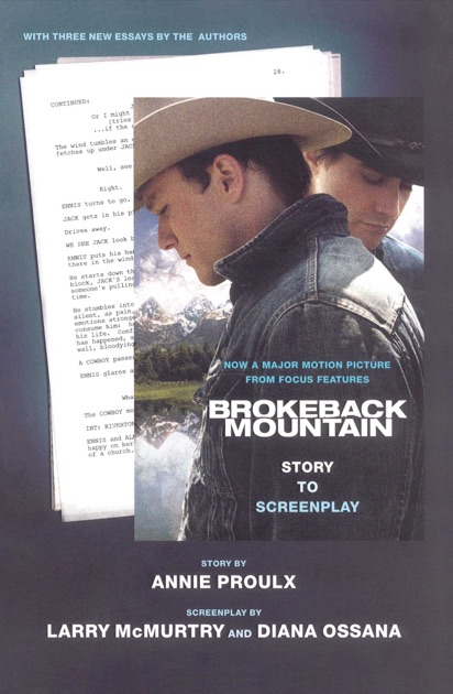 Brokeback Mountain: Story to Screenplay by Annie Proulx, Larry McMurtry &  Diana Ossana on Apple Books