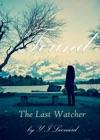 Found The Last Watcher Series Book One