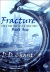 Fracture The Chronicles Of Discord 1