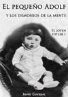 El Joven Hitler 1 El Pequeo Adolf Y Los Demonios De La Mente