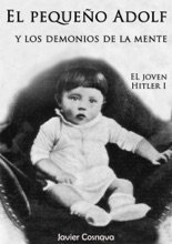 El Joven Hitler 1 (El pequeño Adolf y los demonios de la mente)