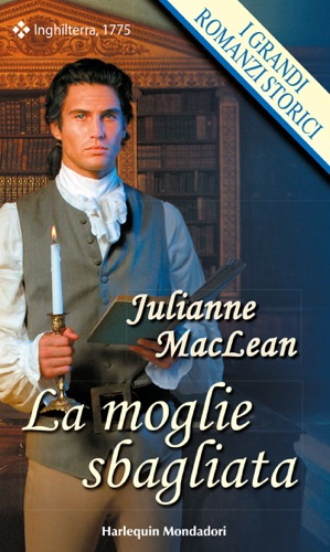 Julianne MacLean - La moglie sbagliata
