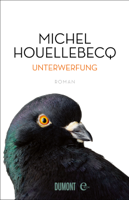 Michel Houellebecq, Norma Cassau & Bernd Wilczek - Unterwerfung artwork