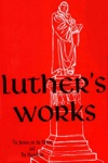 Luthers Works Vol 21