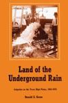 Land Of The Underground Rain