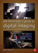 The Filmmaker's Guide to Digital Imaging Book Cover