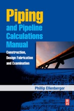 Piping and Pipeline Calculations Manual (Enhanced Edition)