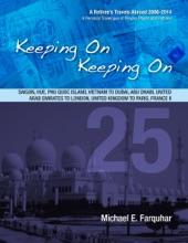 Keeping On Keeping On: 25---Saigon, Hue, Phu Quoc Island, Vietnam; Dubai, Abu Dhabi, United Arab Emirates; London, United Kingdom; Paris, France II