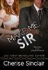 Cherise Sinclair - Make Me, Sir bild