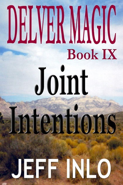 Delver Magic Book IX: Joint Intentions by Jeff Inlo on Apple Books