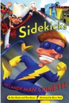 Sidekicks 4 The Candy Man Cometh