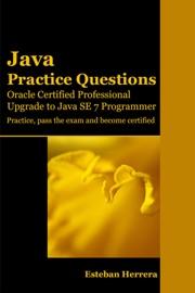 Java Practice Questions Upgrade To Java Se 7 Programmer
