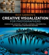 Rick Sammons Creative Visualization For Photographers
