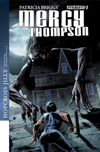 Patricia Briggs, Rik Hoskin & Tom Garcia - Patricia Briggs' Mercy Thompson: Hopcross Jilly #2