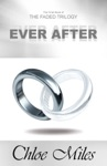 Ever After The Faded Trilogy Book 3